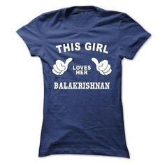 This girl loves her BALAKRISHNAN T-Shirts, Hoodies (19$ ===► CLICK BUY THIS SHIRT NOW!)