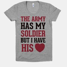 The Military May Have My Soldier, But I Have His Heart #love #relationships #military #cute #girlfriend #wife #heart #soldier #army
