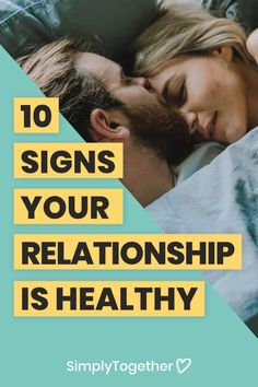 10 Signs Your Relationship Is Healthy - Simply Together Bad Relationship, Perfect Relationship, Relationship Problems, Partner Talk, Mature Love, Happy Couples, Meant To Be Together, The Ugly Truth, Happy Relationships
