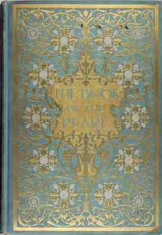 The Book Of The Pearl...Kunz and Stevenson, 1908