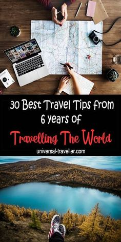My 30 Best Travel Tips From 6 Years Of Travelling The World