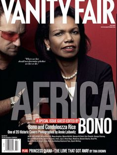 Bono and Condoleezza Rice 1 of 20 Covers by Annie Leibovitz July 2007 Bono's Aid to Africa