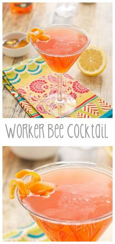 The Worker Bee Cocktail...It's sweet, tangy, and undeniably strong. #ValentinesDay