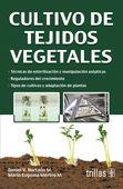 LIBROS TRILLAS: CULTIVO DE TEJIDOS VEGETALES