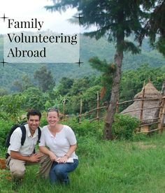 Family Volunteer Travel- 3 organizations that help families who want to volunteer abroad.