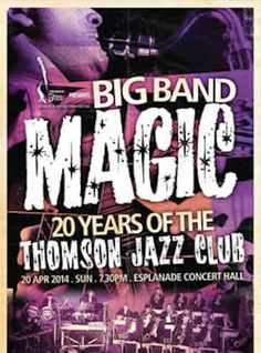 Thomson Big Band Magic, 20 years of Jazz with Christy Smith on bass, Esplanade Singapore, April 20th, 2014 featuring Greta Matassa, Greg Glassman and Alemay Fernandez