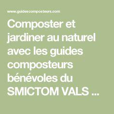 Composter et jardiner au naturel avec les guides composteurs bénévoles du SMICTOM VALS AUNIS!