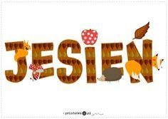 Jesień - napis - Printoteka.pl Autumn Activities For Kids, Happy House, Autumn Crafts, Arctic Monkeys, Kids And Parenting, Fall Decor, Diy And Crafts, Kindergarten, Techno