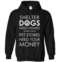 Shelter Dogs T-Shirts, Hoodies. BUY IT NOW ==► Funny Tee Shirts