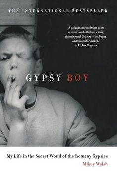 Gypsy Boy: My Life in the Secret World of the Romany Gyps... https://www.amazon.com/dp/1250022029/ref=cm_sw_r_pi_dp_x_v4RWzbWMY7HTS