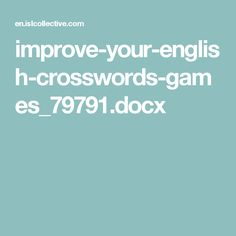 improve-your-english-crosswords-games_79791.docx