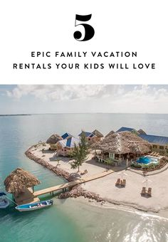 5 Epic Family Vacation Rentals Your Kids Will Remember Forever  via @PureWow