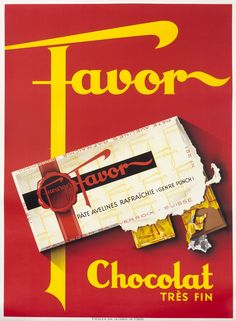 """Jacomo MULLER – Vintage poster – Favor is one of the finest Swiss chocolate, produced by Favarger in Geneva. This poster is attributed to the Swiss designer Jacomo Muller. A nice """"Swiss style object poster"""". Vintage Advertising Posters, Vintage Advertisements, Vintage Ads, Vintage Posters, Retro Ads, French Vintage, Dada Art Movement, International Typographic Style, Valentine Poster"""