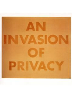 An Invasion of Privacy