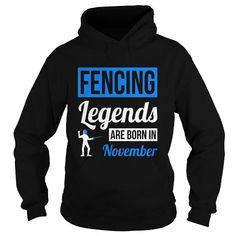 Fencing Legends Are Born In November - Birthday T-Shirt Gift LIMITED TIME ONLY. ORDER NOW if you like, Item Not Sold Anywhere Else. Amazing for you or gift for your family members and your friends. Thank you! #fencing #shirts #sports