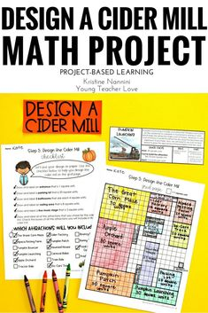 Design a Cider Mill - Fall Math Project - Project Based Learning - PBL - 5th Grade Classroom, Middle School Classroom, Engage In Learning, Math Projects, Mentor Texts, Beginning Of The School Year, Math Concepts, Special Education Teacher, Project Based Learning
