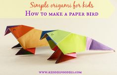 Simple origami for kids - how to make a paper bird tutorial, #origami, #paperbird,#papercraftsforkids