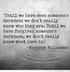 What a great quote by Marianne Williamson ! I've seen great darkness, in the eyes of a person I deeply love, a person who was supposed to protect and care of me. my father. I've seen darkness in . Great Quotes, Quotes To Live By, Me Quotes, Inspirational Quotes, Daily Quotes, Dark Love Quotes, Motivational, Real Man Quotes, Giving Up On Love Quotes