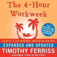 The 4-Hour Workweek Audio Book by Timothy Ferriss, http://www.bestbusinessaudiobooks.com