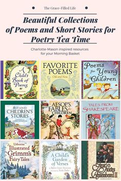 Charlotte Mason Inspired: Beautiful Collections of Poems and Short Stories for Poetry Tea Time