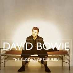 Buddha Of Suburbia by David Bowie