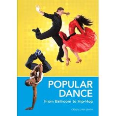 Popular Dance - From Ballroom to Hip-Hop. Covers the history of dance and distinguished between the forms. Fans of So You Think You Can Dance and Dancing with the Stars might be interested in learning more about unfamiliar dance styles, and aspiring dancers can learn more about their favorite creative activity. #dance #yanonfiction