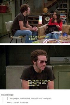 love funny couple cute that show mila kunis that show hyde jackie burkhart Led Zeppelin danny masterson steven hyde Hyde That 70s Show, Thats 70 Show, Tv Quotes, Movie Quotes, Steven Hyde, That 70s Show Quotes, Couple Goals, Led Zeppelin T Shirt, Led Zeppelin Quotes