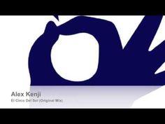 Alex Kenji - il Circo Del Sol (Original Mix) Music Songs, Label, The Originals, Youtube, Musica, Youtubers, Youtube Movies