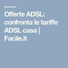 Offerte ADSL: confronta le tariffe ADSL casa | Facile.it