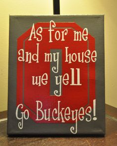 "Ohio State Buckeyes Canvas by customvinylbydesign on Etsy-Would be so much cuter if it said ""Go Pokes!"""