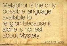 Quotation-Richard-Rohr-alone-mystery-language-religion-Meetville-Quotes-128976.jpg 403×275 pixels