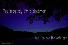 #quotes  #dream  #Beatles  #song  #night  #inspiration  #inspirational  #life  #zen  #blue  #trees  #nature  #tree  #sky  #landscape  #forest #water