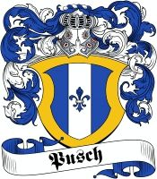 Pusch Coat of Arms www.4crests.com #coatofarms #familycrest #familycrests #coatsofarms #heraldry #family #crest #crests #genealogy #reunion #familyreunion #names #history #medieval #codeofarms #familyshield #shield #crest #clan #badge #tattoo #jewelry #crafts #scrapbooking #scrapbook #germany #german #scrap #booking