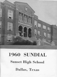 Sunset High School In Oak Cliff Built 1928