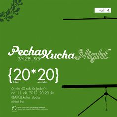 PECHA KUCHA NIGHT SALZBURG VOL.14 am 11.10. in der ARGEkultur    http://pechakuchasalzburg.at
