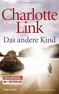 Das Andere Kind by Charlotte Link http://www.amazon.co.uk/dp/3442376327/ref=cm_sw_r_pi_dp_YEIfwb071N1V8