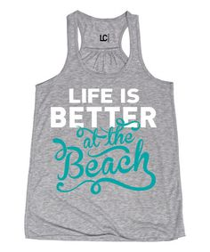 $16.99 Look what I found on #zulily! Athletic Heather 'Better at the Beach' Racerback Tank #zulilyfinds