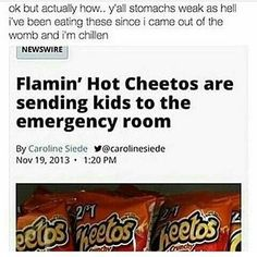 Tf they better not ever ever call out hot Cheetos ill cutt them