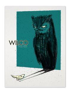 Rock Poster Design: From Concept Development to Execution: Wilco by Justin Froning.