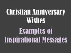 Examples of Christian Anniversary Wishes
