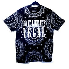 Check out our new #doitlikeitslegal bandana Tshirts at www.decsandlondon.com