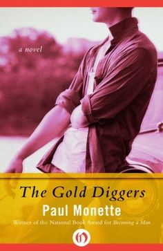 The Gold Diggers by Paul Monette (****)