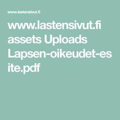 www.lastensivut.fi assets Uploads Lapsen-oikeudet-esite.pdf Pdf