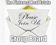 Join Top #Pinterest #RealEstate Group Board: http://activerain.trulia.com/blogsview/4202353/join-top-pinterest-real-estate-group-board