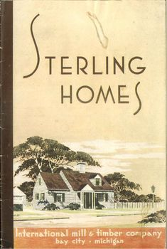 39 p. Architecture Blueprints, House Blueprints, Art And Architecture, Bay City Michigan, Timber Companies, Sterling Homes, Vintage House Plans, Craftsman Bungalows, Cabins And Cottages