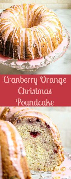 Cranberry Orange Christmas Poundcake... maybe add some chopped walnuts to the mix.