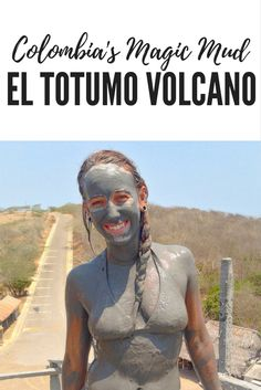 Take a swim in Cartagena Colombia's magical mud volcano.