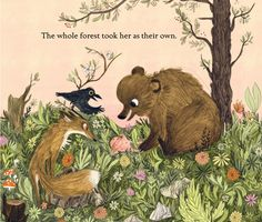 A Sweet Illustrated Celebration of Our Wild Inner Child Because you cannot tame something so happily wild…
