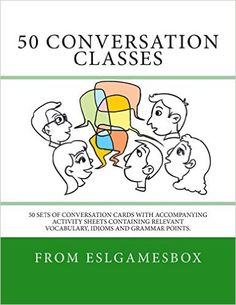 50 Conversation Classes: 50 sets of conversation cards with an accompanying activity sheet containing vocabulary, idioms and grammar.: Amazon.de: Andrew Berlin: Fremdsprachige Bücher