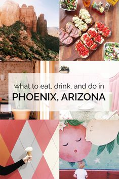 Phoenix, Arizona Travel Guide: A complete guide to eating, drinking, and activities to do in Arizona!